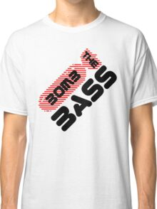 Bomb The Bass Music Quote Classic T-Shirt