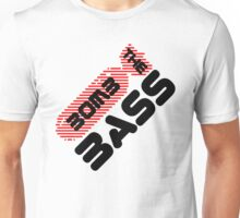 Bomb The Bass Music Quote Unisex T-Shirt