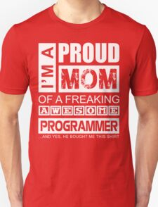 Perfect Gift for Your Mom T-Shirt