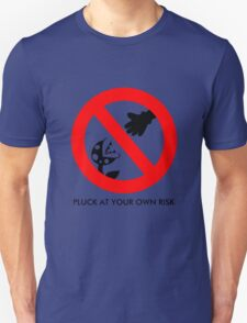 Pluck At Your Own Risk T-Shirt