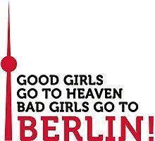 Bad girls go to Berlin! Photographic Print