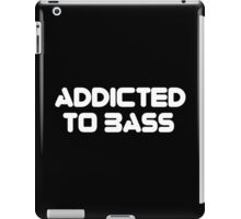 Addicted To Bass Music Quote iPad Case/Skin