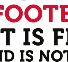 Football Quotes: Only the first place counts! Sticker