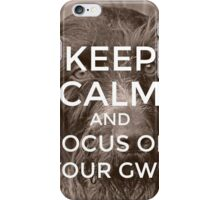 Keep Calm And Focus On Your GWP iPhone Case/Skin