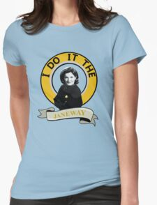 I do it the Janeway Womens Fitted T-Shirt