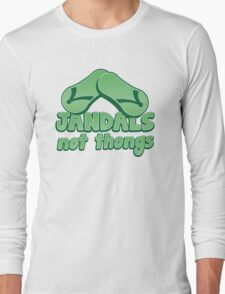 JANDALS not thongs with funny New Zealand  Long Sleeve T-Shirt
