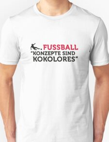 Football Quotes: concepts are tosh! Unisex T-Shirt