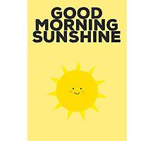 Good Morning Sunshine Photographic Print
