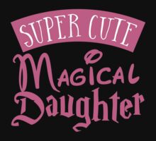 Super cute Magical Daughter One Piece - Short Sleeve