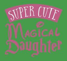 Super cute Magical Daughter One Piece - Short Sleeve