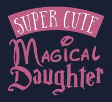 Super cute Magical Daughter One Piece - Long Sleeve