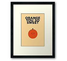 Orange you so sweet Framed Print
