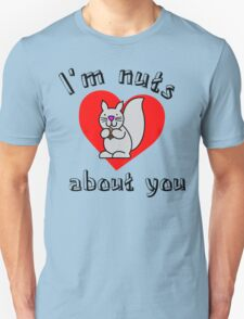 Nuts about you Unisex T-Shirt