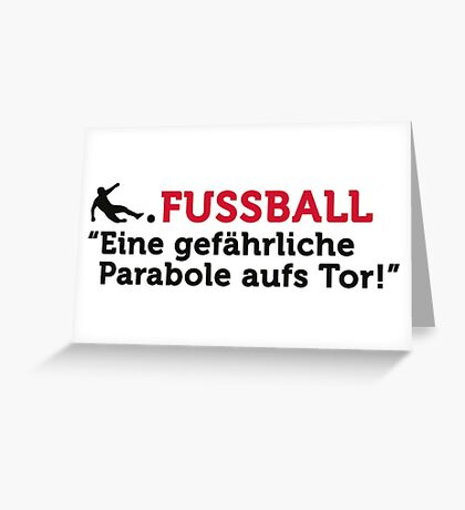 Football Quotes: A dangerous Parabole on goal Greeting Card