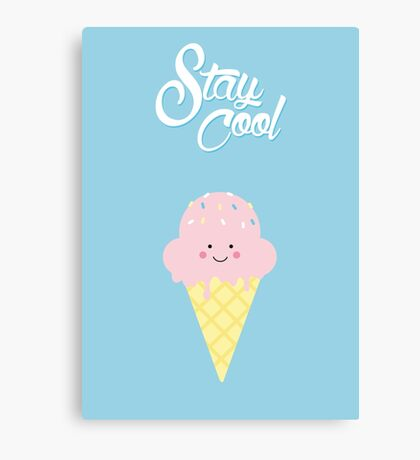 Stay Cool (cute) Canvas Print