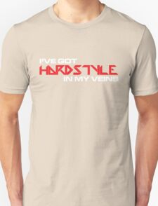 Hardstyle In My Veins Music Quote T-Shirt
