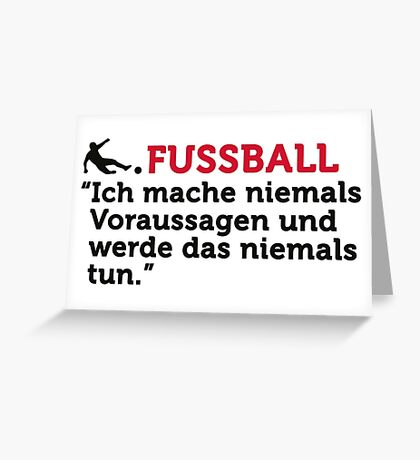 Football Quotes: I never make predictions ... Greeting Card