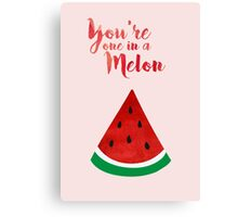 You're one in a melon (watercolour) Canvas Print