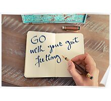 Motivational concept with handwritten text GO WITH YOUR GUT FEELING Poster