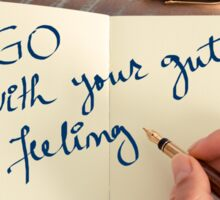 Motivational concept with handwritten text GO WITH YOUR GUT FEELING Sticker