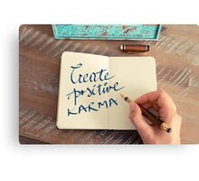 Motivational concept with handwritten text CREATE POSITIVE KARMA Canvas Print