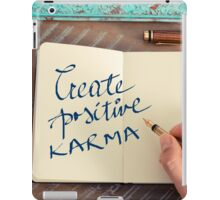 Motivational concept with handwritten text CREATE POSITIVE KARMA iPad Case/Skin