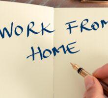 Motivational concept with handwritten text WORK FROM HOME Sticker