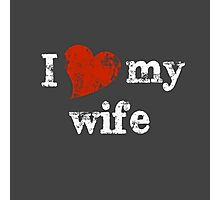 I 'heart' my wife Photographic Print