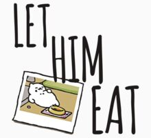 LET HIM EAT Baby Tee