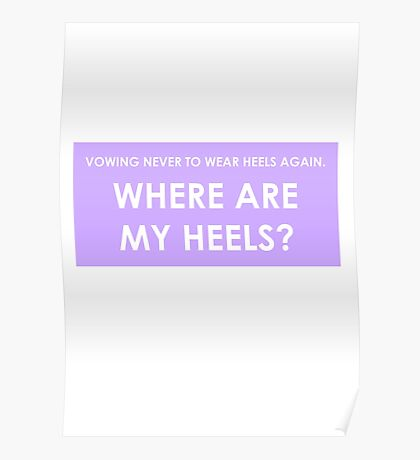 WHERE ARE MY HEELS? Poster