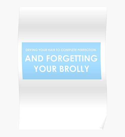 COMPLETE PERFECTION - AND FORGETTING YOUR BROLLY Poster