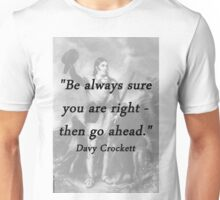 Be Always Sure  - Davy Crockett Unisex T-Shirt