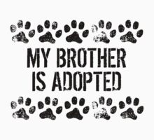 My Brother Is Adopted Kids Tee