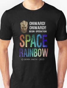 Begin Operation SPACE RAINBOW T-Shirt