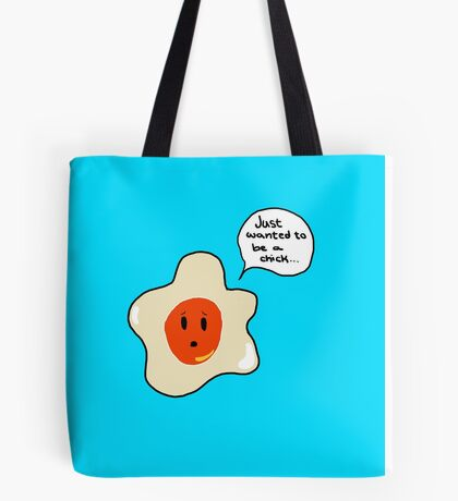 Chick wannabe Tote Bag