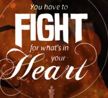 Dorian - Fight For What's In You Heart Sticker