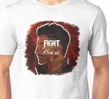 Dorian - Fight For What's In You Heart Unisex T-Shirt