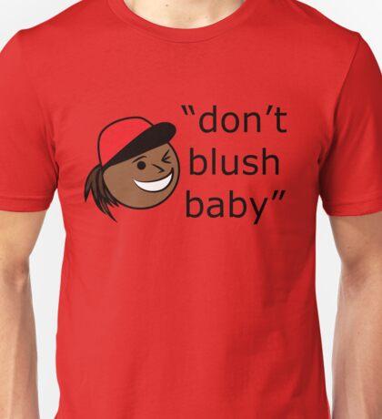 Don't Blush Baby Design Unisex T-Shirt