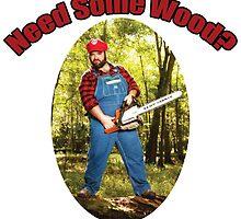 SexyMario - Need Some Wood? by SexyMario