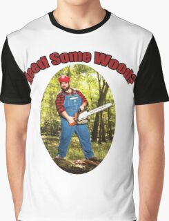 SexyMario - Need Some Wood? Graphic T-Shirt