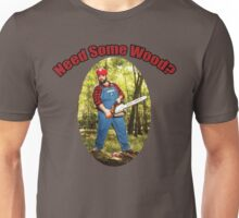 SexyMario - Need Some Wood? Unisex T-Shirt