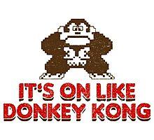 It's On Like Donkey Kong Photographic Print