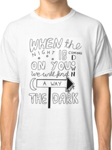 One Direction Through The Dark Lyrics Classic T-Shirt