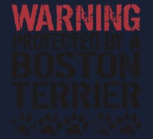 Warning Protected By A Boston Terrier One Piece - Short Sleeve