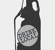 Drink Local! Support Your Hometown Independent Breweries by baridesign