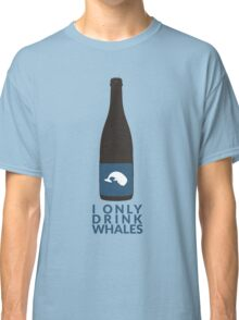 I Only Drink Whales (Craft Beer Geeks) Classic T-Shirt
