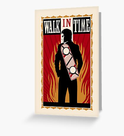 Walk in Time (Back to the Future) Greeting Card