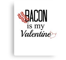 Bacon is love. Canvas Print