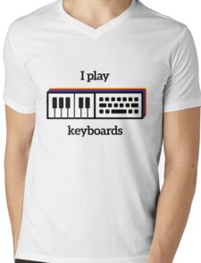 I play keyboards Mens V-Neck T-Shirt