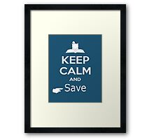 Keep Calm and Save (Final Fantasy) Framed Print